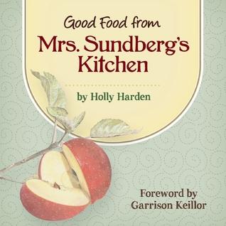 Mrs. Sundbergs Recipes  by  Holly Harden