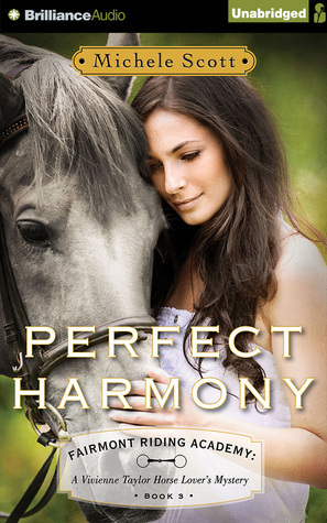 Perfect Harmony: A Vivienne Taylor Horse Lovers Mystery  by  Michele Scott
