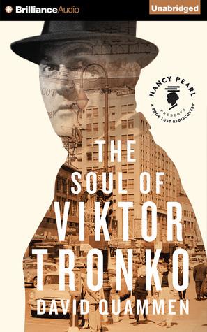 Soul of Viktor Tronko, The David Quammen