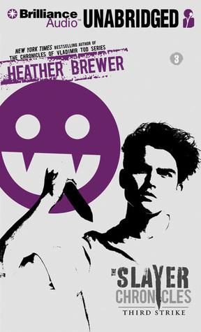 Third Strike  by  Heather Brewer