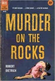 Murder On The Rocks  by  Robert Dietrich