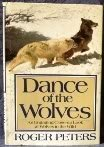 Dance of the Wolves Roger Peters