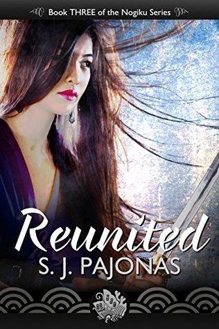 Reunited (The Nogiku Series Book 3)  by  S.J. Pajonas