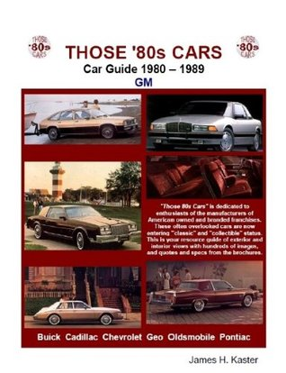 Those 80s Cars - GM  by  James Kaster