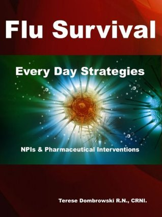 Flu Survival Every Day Strategies Terese Dombrowski