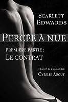 Le contrat (Percée à nue, #1)