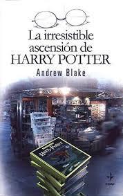 Irresistible Ascension De Harry Potter Andrew Blake