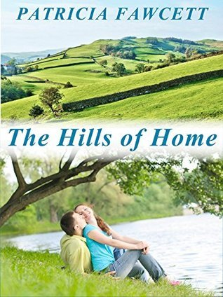The Hills of Home Patricia Fawcett