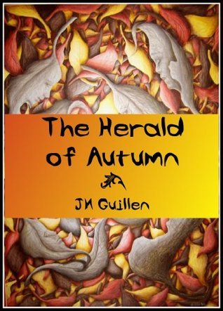 The Herald of Autumn (The Tale-born series Book 1) J.M. Guillen