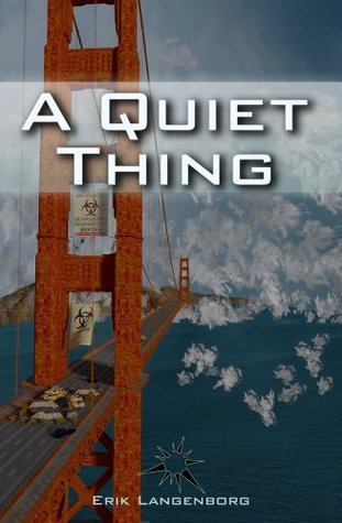 A Quiet Thing Erik Langenborg