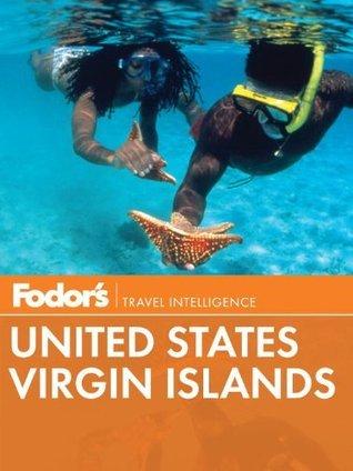 Fodors United States Virgin Islands Fodors Travel Publications Inc.