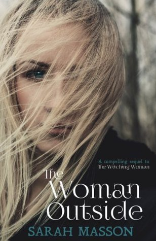 The Woman Outside (The Witching Woman Book 2)  by  Sarah Masson