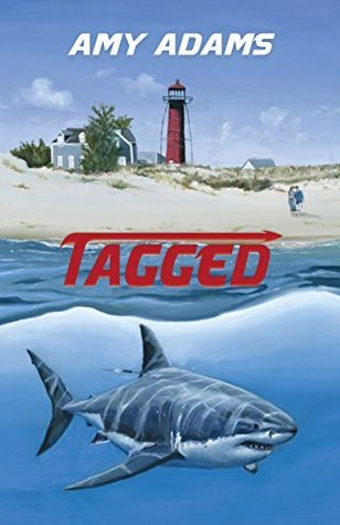 Tagged: A White Shark Adventure  by  Amy Adams