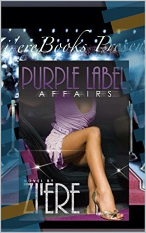 Purple Label Affairs (Haywood Family #2)  by  Ziere