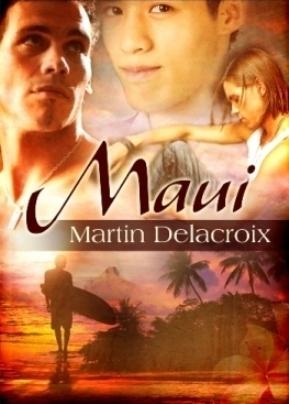 Maui Martin Delacroix