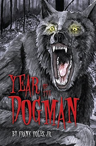The Haunting Of Sigma: A Dogman Legend  by  Frank Holes