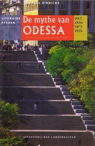 De mythe van Odessa  by  Jan Paul Hinrichs