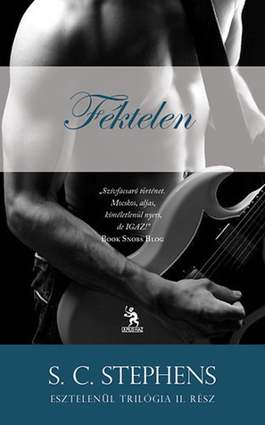 Féktelen (Thoughtless, #2)  by  S.C. Stephens
