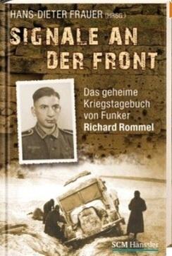 Signale an der Front Richard Rommel