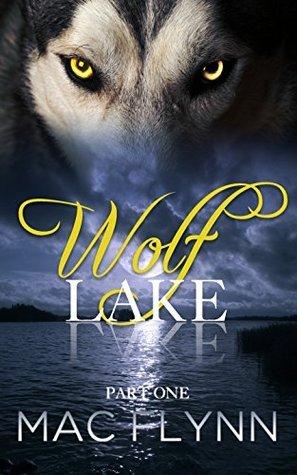 Wolf Lake: Part 1 Mac Flynn