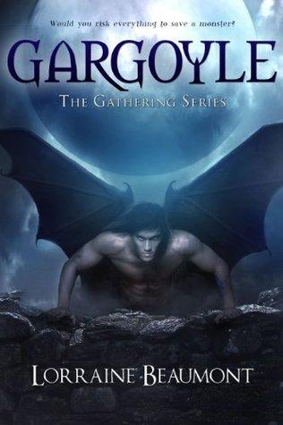 Gargoyle (The Gathering Series, #1)  by  Lorraine Beaumont