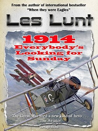 1914 : Everybody`s Looking for Sunday Les Lunt
