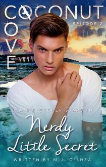 Nerdy Little Secret (Coconut Cove, #2)  by  M.J. OShea
