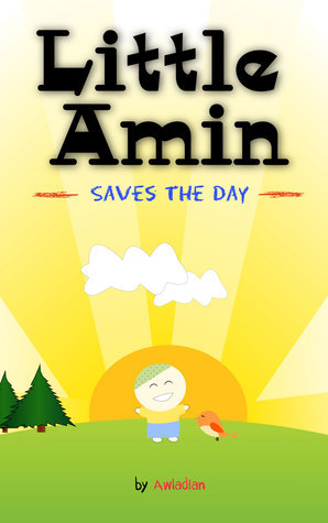 Little Amin Saves the Day Awladian