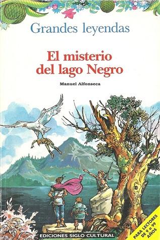 El Misterio del Lago Negro (Las Crónicas del Rompecabezas Mágico, #2)  by  Manuel Alfonseca