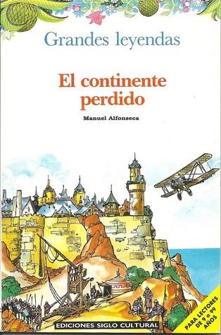 El Continente Perdido (Las Crónicas del Rompecabezas Mágico, #5) Manuel Alfonseca