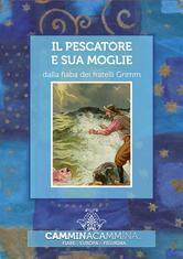Il Pescatore e Sua Moglie  by  Jacob Grimm
