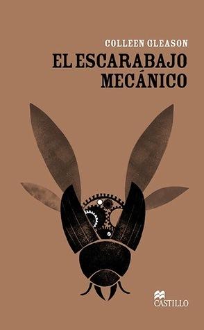El Escarabajo Mecánico Colleen Gleason