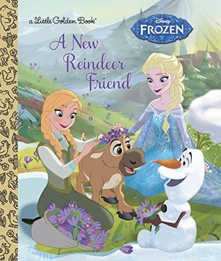 A New Reindeer Friend (Disney Frozen) (Little Golden Book) Jessica Julius