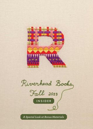 Riverhead Books Fall 2013 Insider Riverhead Books