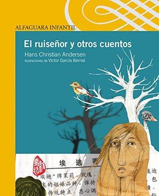 El ruiseñor y otros cuentos  by  Hans Christian Andersen