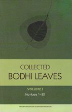 Collected Bodhi Leaves: Volume I: Bodhi Leaves 1-30  by  Buddhist Publication Society