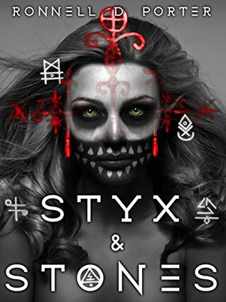 Styx & Stones (The Witches of Conjure, #1) Ronnell D. Porter
