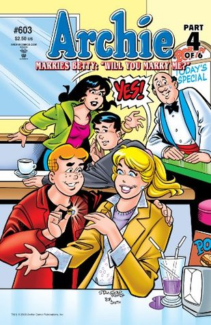 Archie #603: Archie Marries Betty Part 1  by  Michael E. Uslan