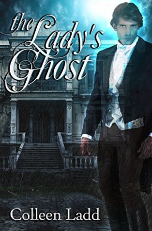 The Ladys Ghost  by  Colleen Ladd