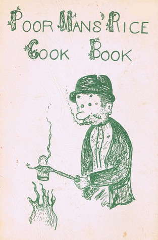 Poor Mans Rice Cook Book  by  S.L.  Wright