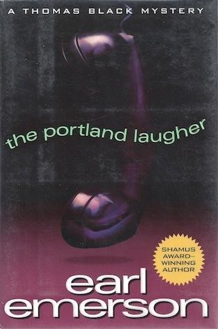 The Portland Laugher (Thomas Black, #7) Earl Emerson