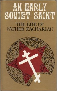 An Early Soviet Saint: The Life of Father Zachariah  by  Jane Ellis