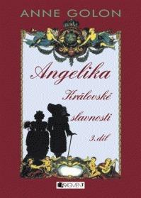 Angelika, Královské slavnosti (Nezkrácené vydání #3)  by  Anne Golon