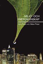 Miljö- och energikunskap  by  Karin Pleijel
