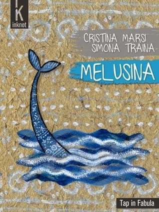 Melusina  by  Cristina Marsi