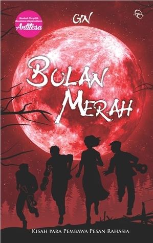 Bulan Merah  by  Ginanjar Teguh Iman