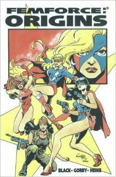 Femforce: Origins  by  Bill Black