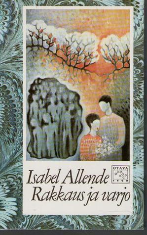 Rakkaus ja varjo Isabel Allende