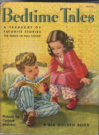 Bedtime Tales a Treasury of 26 favorite Stories Old and New (A Big Golden Book)  by  Hazel Packard