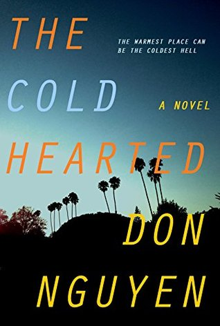 The Cold Hearted  by  Don Nguyen